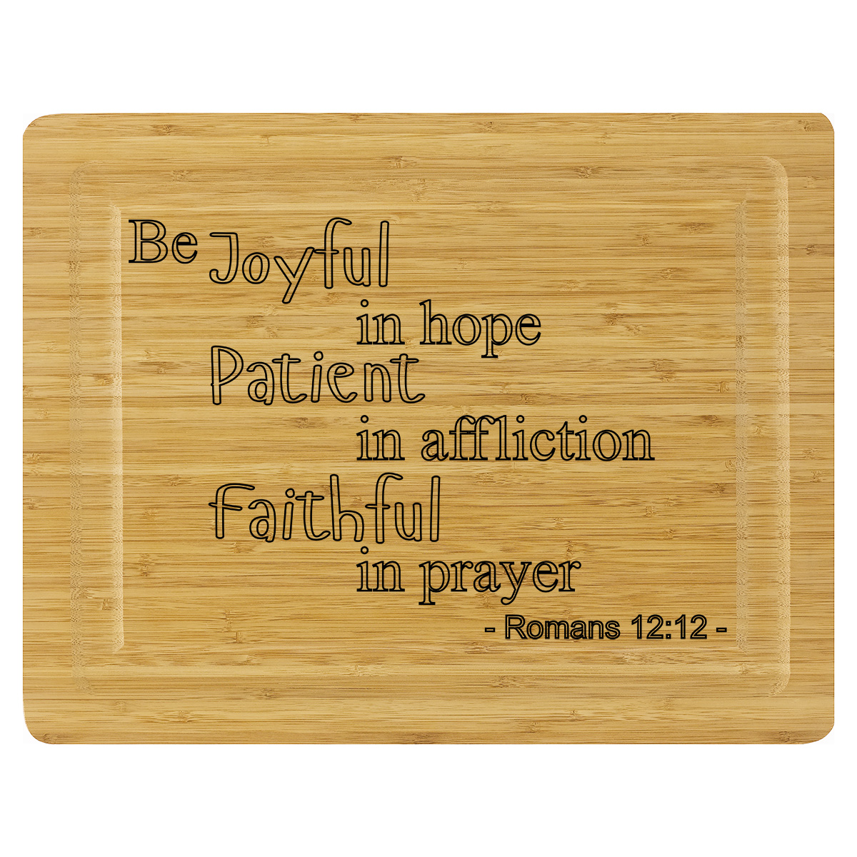 Cutting Board - Romans 12:12